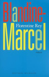 Florentine Rey - Couverture Blandine-Marcel