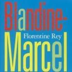 Florentine Rey - Couverture livre Blandine-Marcel