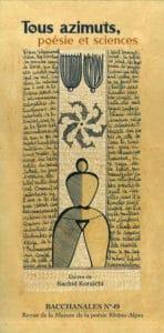 """Florentine Rey - Revue Bacchanales n°49, novembre 2013 - poèmes """"Tous azimuts, poésie et sciences"""""""