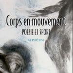 Revue Bacchanales, Poésie et Sport, Corps en mouvement