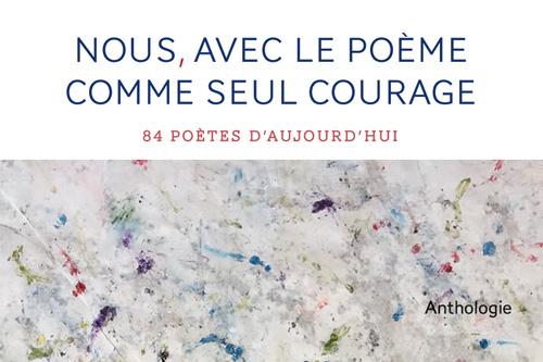 Nous - Avec le poème comme seul courage